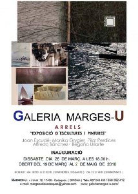 """""""Arrels"""" Exposición Colectiva en Galería Marges-U, Cadaqués."""
